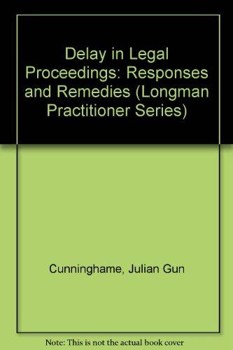 Delay in Legal Proceedings: Responses & Remedies